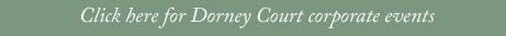Dorney Court Corporate Events